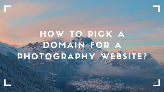how to choose a domain for photography